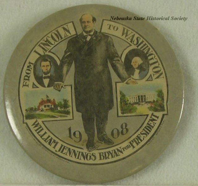 "Button, Political; William Jennings Bryan; ""Lincoln to Washington"""